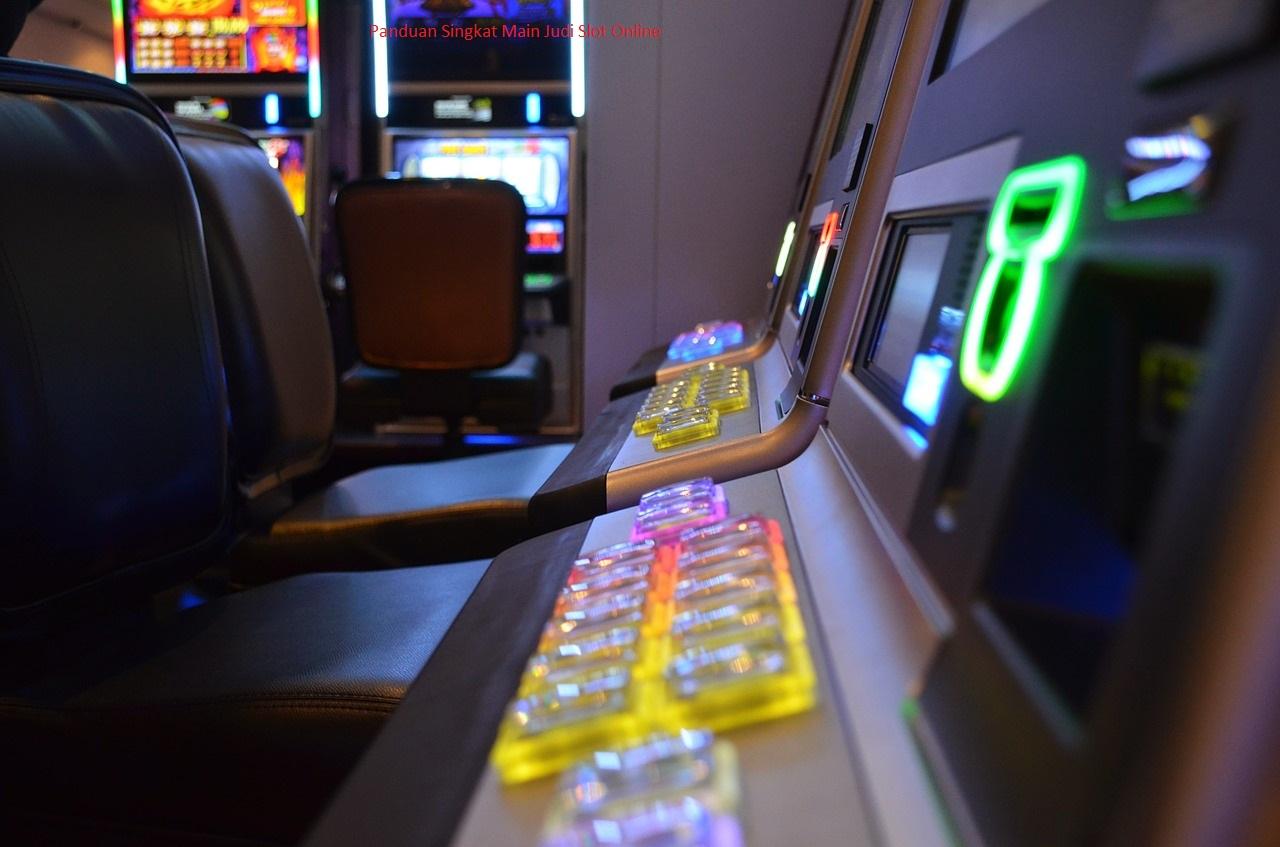 Panduan Singkat Main Judi Slot Online